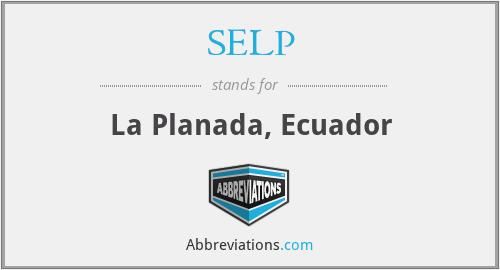 SELP - La Planada, Ecuador