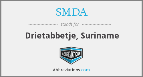 SMDA - Drietabbetje, Suriname
