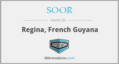 SOOR - Regina, French Guyana