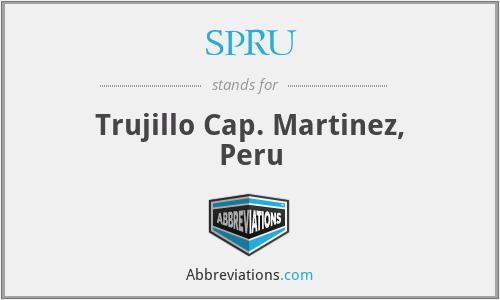 SPRU - Trujillo Cap. Martinez, Peru