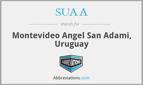 SUAA - Montevideo Angel San Adami, Uruguay