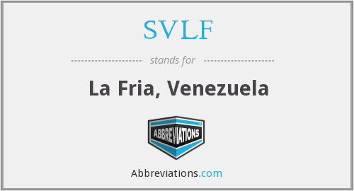 What does SVLF stand for?