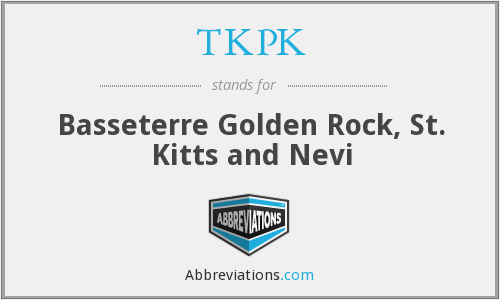 TKPK - Basseterre Golden Rock, St. Kitts and Nevi