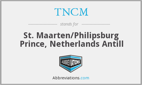What does TNCM stand for?