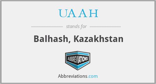 UAAH - Balhash, Kazakhstan