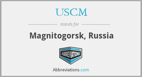 USCM - Magnitogorsk, Russia
