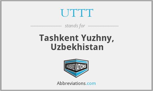 UTTT - Tashkent Yuzhny, Uzbekhistan