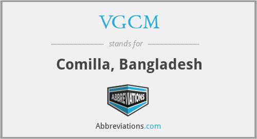 VGCM - Comilla, Bangladesh