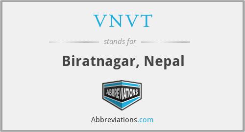 VNVT - Biratnagar, Nepal