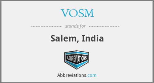 VOSM - Salem, India