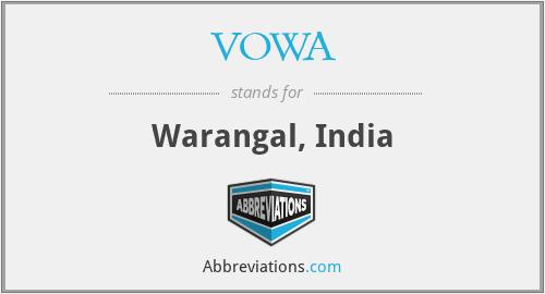 VOWA - Warangal, India