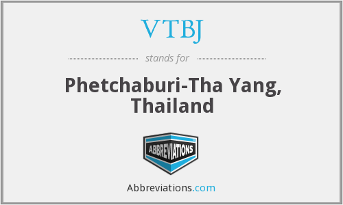 VTBJ - Phetchaburi-Tha Yang, Thailand