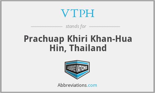 VTPH - Prachuap Khiri Khan-Hua Hin, Thailand