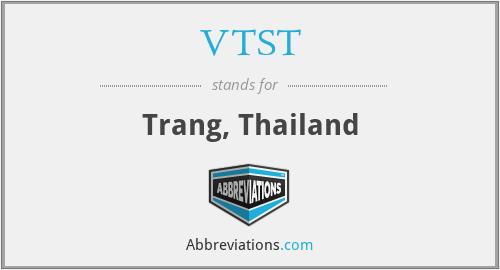 VTST - Trang, Thailand