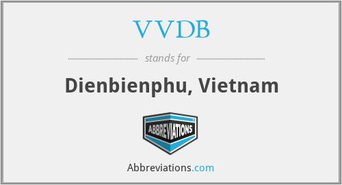 VVDB - Dienbienphu, Vietnam