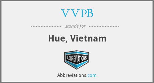 VVPB - Hue, Vietnam