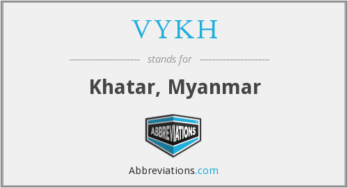 VYKH - Khatar, Myanmar