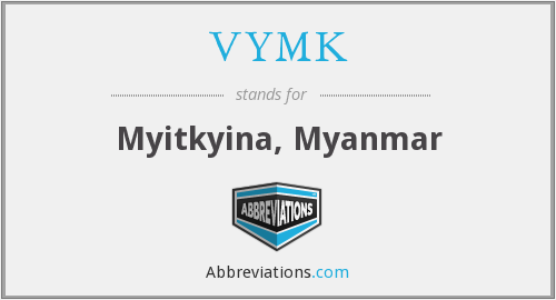VYMK - Myitkyina, Myanmar