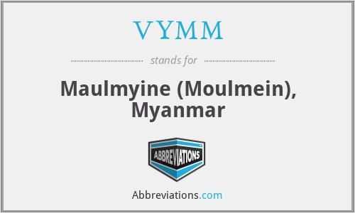 VYMM - Maulmyine (Moulmein), Myanmar