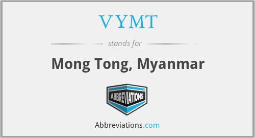 VYMT - Mong Tong, Myanmar