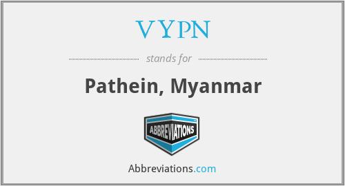 VYPN - Pathein, Myanmar