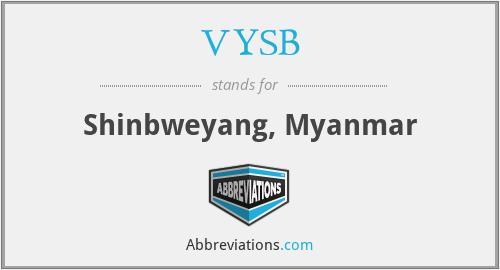 VYSB - Shinbweyang, Myanmar