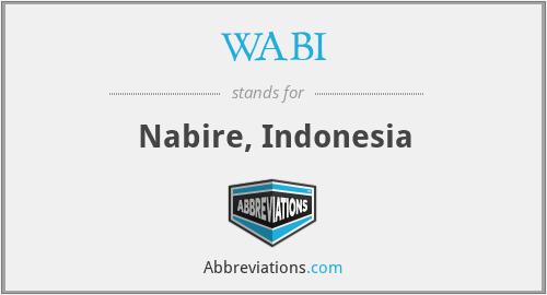 WABI - Nabire, Indonesia