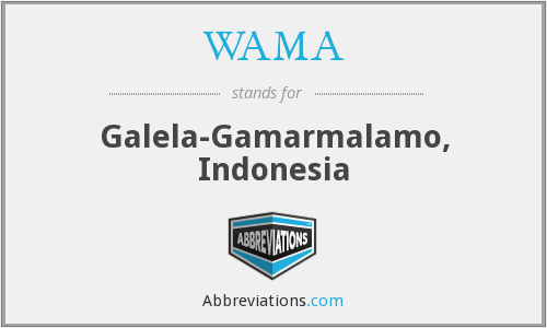 WAMA - Galela-Gamarmalamo, Indonesia