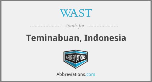 WAST - Teminabuan, Indonesia
