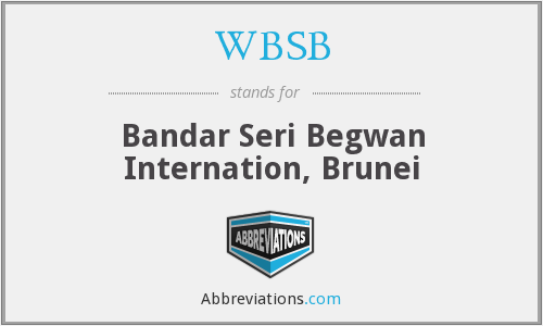 WBSB - Bandar Seri Begwan Internation, Brunei