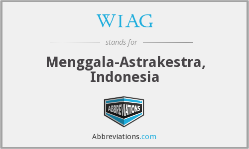 WIAG - Menggala-Astrakestra, Indonesia