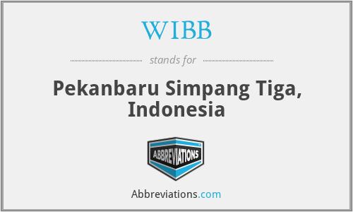 WIBB - Pekanbaru Simpang Tiga, Indonesia