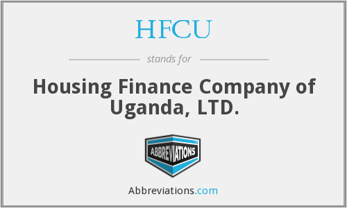 HFCU - Housing Finance Company of Uganda, LTD.