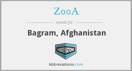 Z00A - Bagram, Afghanistan