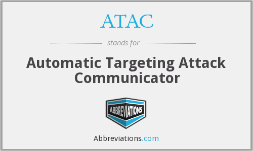 ATAC - Automatic Targeting Attack Communicator