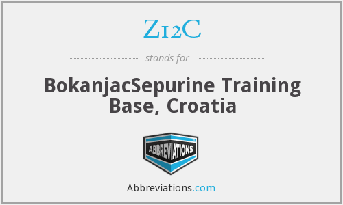 Z12C - BokanjacSepurine Training Base, Croatia
