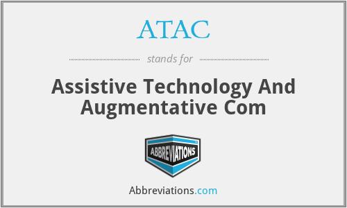 ATAC - Assistive Technology And Augmentative Com