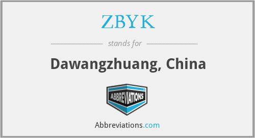 ZBYK - Dawangzhuang, China