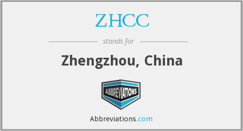 What does ZHCC stand for?