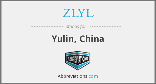 ZLYL - Yulin, China
