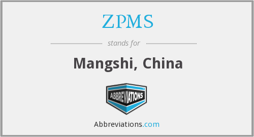ZPMS - Mangshi, China