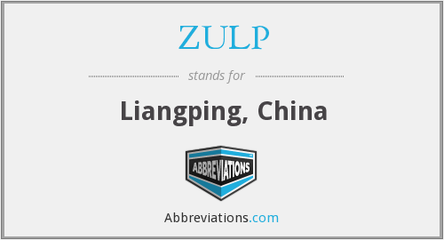 ZULP - Liangping, China