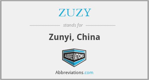 ZUZY - Zunyi, China