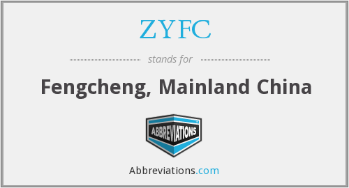ZYFC - Fengcheng, Mainland China