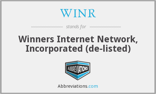 WINR - Winners Internet Network, Inc.