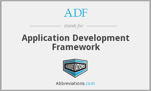 ADF - Application Development Framework