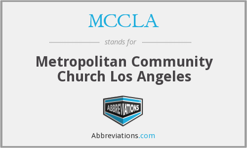 What does MCCLA stand for?