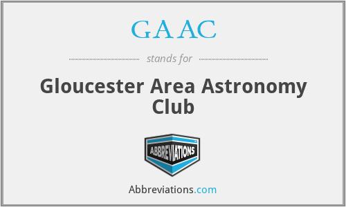 GAAC - Gloucester Area Astronomy Club