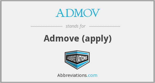 ADMOV - Admove (apply)