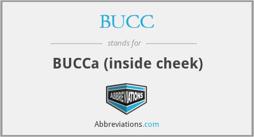 BUCC - BUCCa (inside cheek)